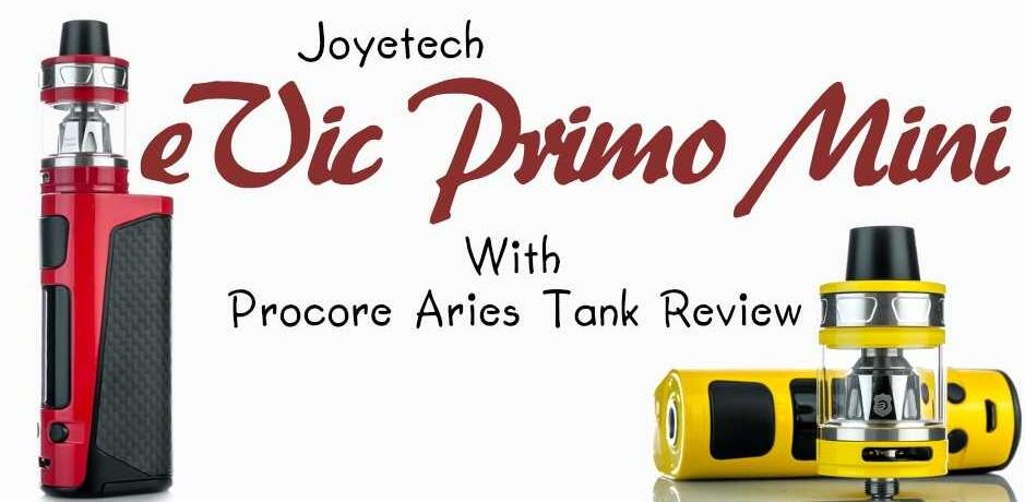 Joyetech eVic Primo Mini with ProCore Aries Tank